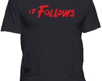 It Follows T Shirt Brand New - Small, Med, Lrg, XL, 2X, 3X, 4X, 5X