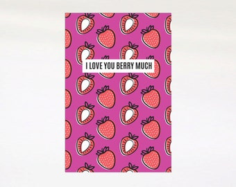 I Love You Berry Much Gift Card. Valentines Day Card. Love Greeting Card