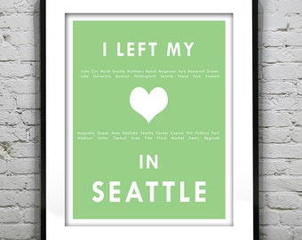 Seattle Washington- I Left My Heart In Seattle- Poster Art Print WA