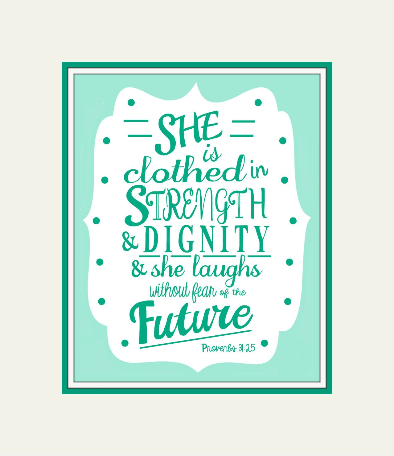 Proverbs 31 25: Proverbs 31:25 Print Aqua Green Little Girls Room By