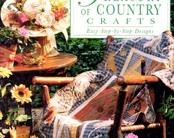 Treasury of Country Crafts Easy Step By Step Designs