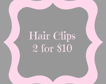 Hair Clips 2 Sets for 10