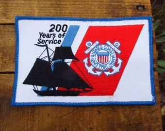 Vintage Coast Guard Patch - 200 Years of Service Coast Guard Patch - 1990's Military Patch