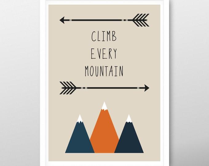Printable Nursery art print, baby print, nursery print, nursery art, Climb Every Mountain, baby room, kids room, nursery decor