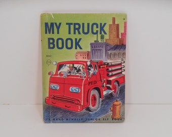 Junior Elf Book My Truck Book by Mabel Watts, George Wilde, Junior Elf Mid Century Childrens Series published by Rand McNally