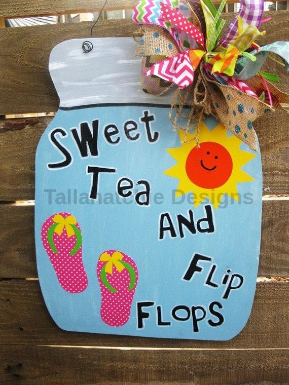 Mason Jar Door Hanger* Sweet Tea And Flip Flops Mason Jar*Porch ...