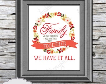 Family printable, INSTANT DOWNLOAD, printable art, family inspirational quote printable