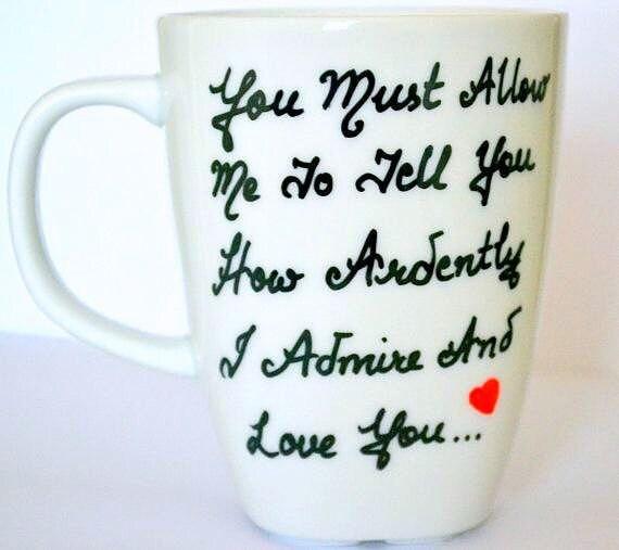 Jane Austen Pride And Prejudice - Mr Darcy Proposal Coffee Mug - Valentines Day Gift For Her 10 oz