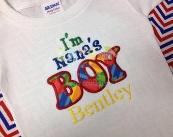 Custom Embroidered/Appliqued I'm Nana's BOY Bodysuit or T-shirt