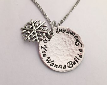 Hand stamped hammered polished Frozen inspired Do You Wanna Build A Snowman pendant with snowflake necklace