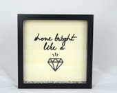 Shine Bright Like A Diamo...
