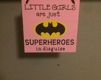 Superhero sign