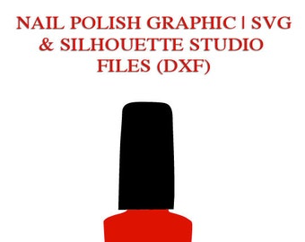 Nail Polish Graphic File for Cutting Machines | SVG and Silhouette Studio (DXF)