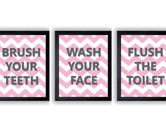Pink Gray Grey Bathroom Decor Bathroom Print Set of 3 Chevron Brush Your Teeth Wash Your Hands Flush The Toilet Wall Decor