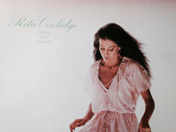Rita Coolidge Love Me Again