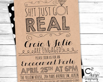 Sh!t Just Got Real Engagement Party Invite