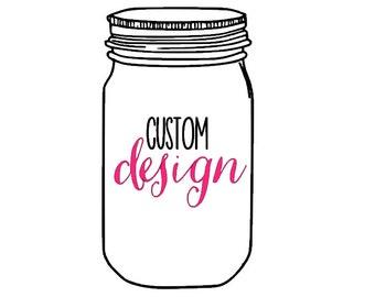 Custom Design Mason Jar 24oz Bridal Graduation Birthday Funny Gift Tumbler