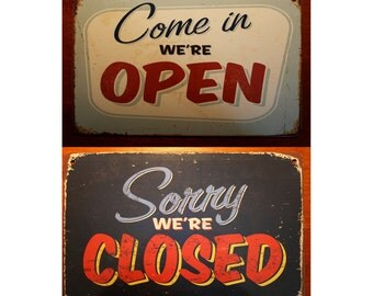 OPEN CLOSED SIGN, Vintage Style Open Closed Sign, Come In We're Open Sign, Sorry We're Closed Sign, Open Closed Shop Sign, Open Closed Store