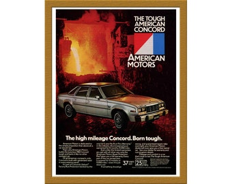 "1981 American Motors Color Print AD / The high mileage Concord born tough / 7"" x 10"" / Original Advertisement / Buy 2 ads Get 1 FREE"