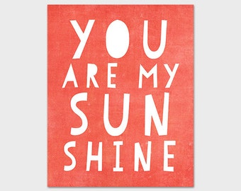 8x10 Nursery Art Print, You Are My Sunshine Bright Coral, Nursery Printable Art Print, Instant Download, Typography Print, Orange Wall Art
