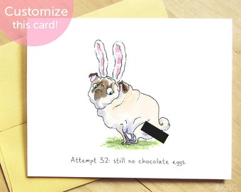 Attempt 32 Pug Easter Card - Funny Easter Card, Easter Bunny Card, Personalized Easter Card, Irreverent Card, Gross Card by Inkpug
