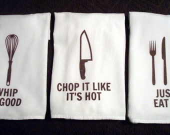 Flour Sack Kitchen Towels, 3 Piece Kitchen Sayings