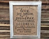 Fruit of the Spirit Sign - Love Joy Peace Patience Kindness Faithfulness - Galatians 5 22-23 Christian Burlap Cotton Print Scripture Verse