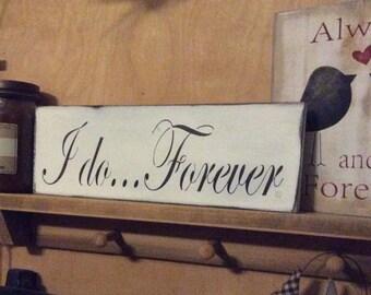 I Do... Forever Sign