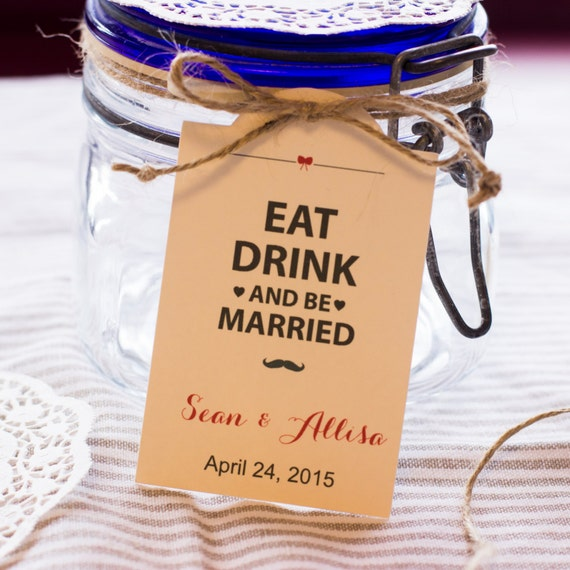 Rustic Wedding Favors Thank you Wedding Tags, Favor Tags, Custom Wedding Tags, Eat Drink  Be Married Set of 100
