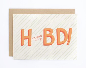 Funny Birthday Card - H Freaking BD! - Birthday for Him, Birthday Card for Her - Brithday Card -  Birthday Card for Friend/C-221
