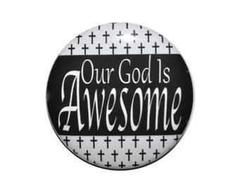 Christian Mirror Our God Is Awesome pocket mirror 2 1/4 inch mirror