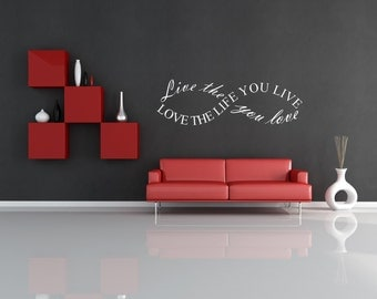 Live The Life You Love, Love The Life You Live Infinite Loop Wall Decal