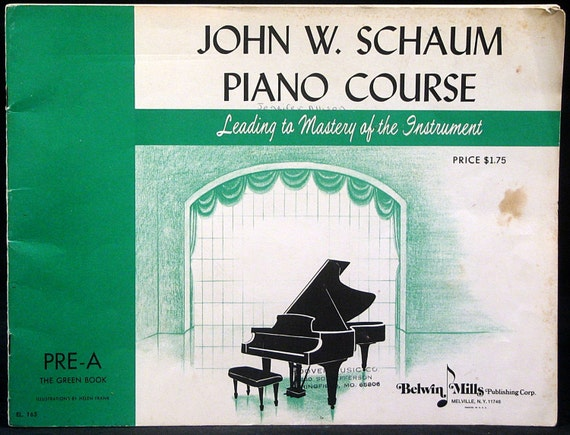 Vintage Piano Music Book John W. Schaum Piano Course circa