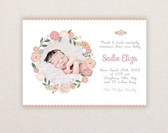 Girls Photo Birth Announcement. I Customize, You Print. Floral Border.