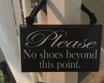 No Shoes, stair sign
