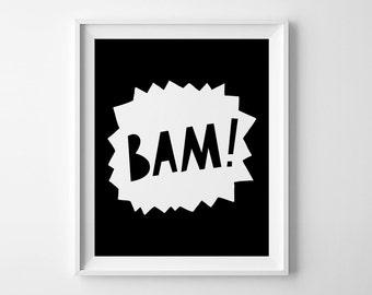 Kids decor, superhero print, printable art, wall art decor, digital print, nursery wall sign, Bam typography poster, monochromatic art