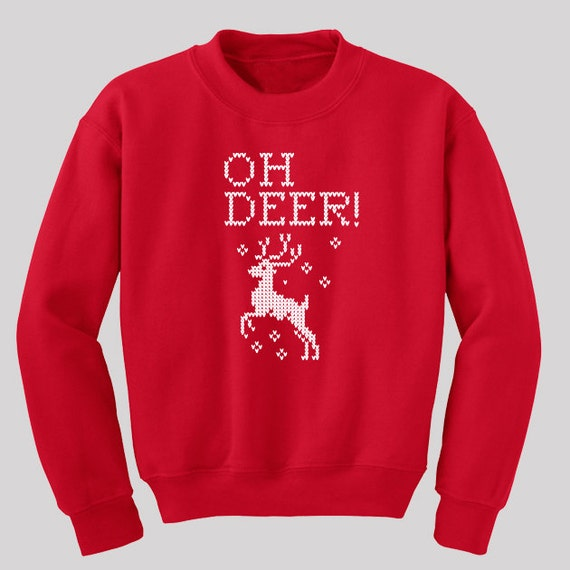 Oh Deer! Ugly Christmas Sweatshirt  - Available in s, m, l, xl and 2xl