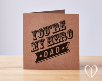 You're My Hero Dad Card