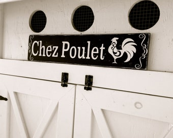 Chez Poulet Chicken Coop Sign, French Sign, Farm Sign, Rustic Farmhouse