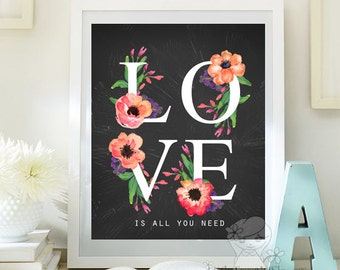 Love is all you need Valentine print Love Quote print bridal shower gift decor love digital art Inspirational Quote Printable Art  ID115-119