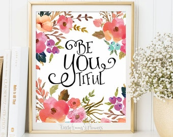 Wall Decor Typography Poster wall art baby girl printable nursery Nursery artwork Be You print Watercolor print Typographic art nursery 109
