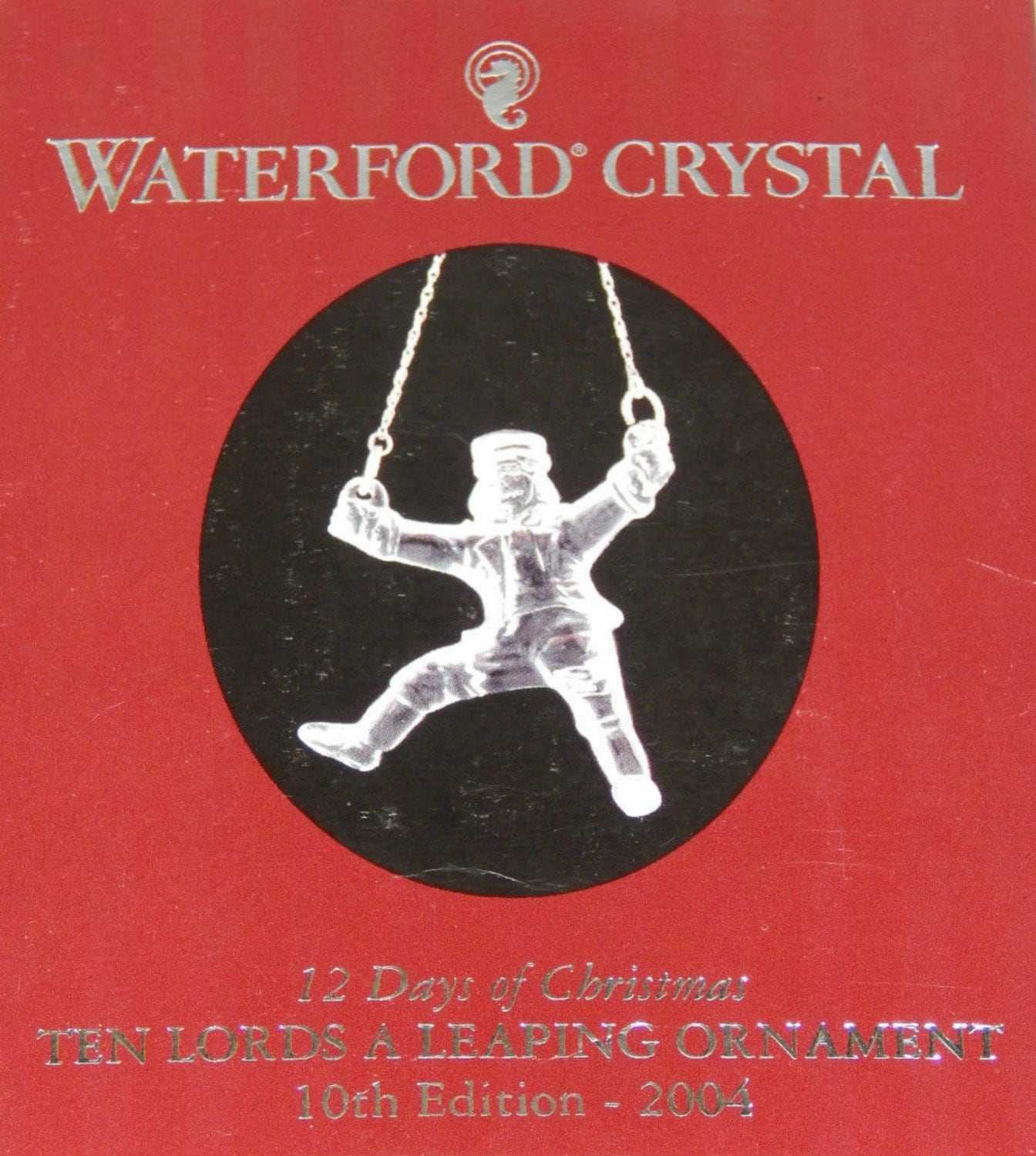 Waterford 12 Days of Christmas Ten Lords Leaping Ornament