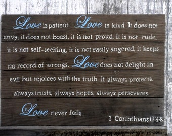 Love is Patient... - 1 Corinthians 13:4-8  - Reclaimed Pallet Wood Sign