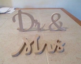 """Head table accent """"Dr & Mrs or Mr"""" or free standing script letters Wall hangings NEW FONT"""