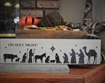 Oh Holy Night - Christmas decorations - Manger Scene - Christmas home décor - Unique Christmas decorations Christmas Gifts - Family Gifts