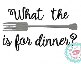 What the Fork is for Dinner Machine Embroidery  Design