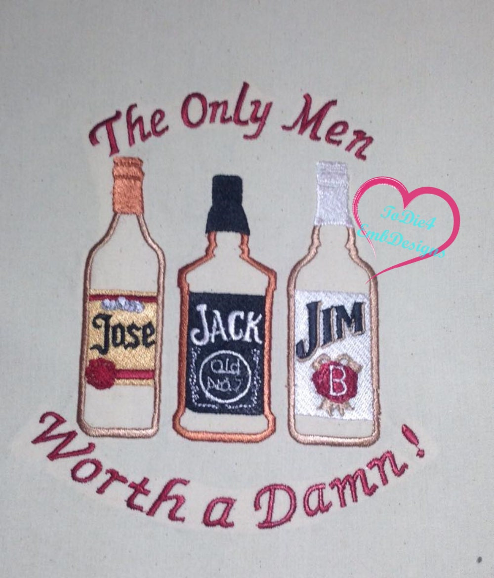 The only men worth a damn jose jack and jim embroidery
