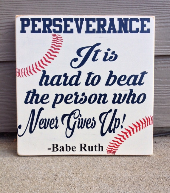 Persistence Motivational Quotes: Items Similar To Wood Baseball Sign, Perseverance It Is