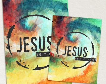 Jesus, Be The Center - Rainbow -  4x6 & 3x4 printable