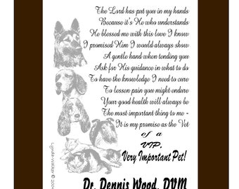 To My VIP's' (Very Important Pet) Vet Veterinarian Pledge Poem Personalized 8 x 10 Print with Matte